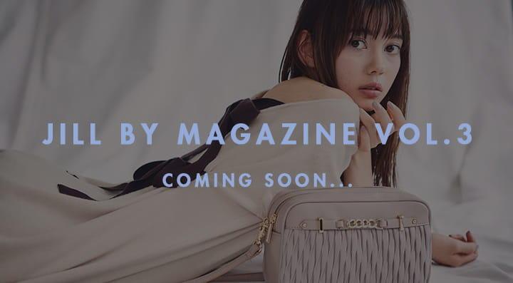 JILL by magazine vol.3 coming soon...