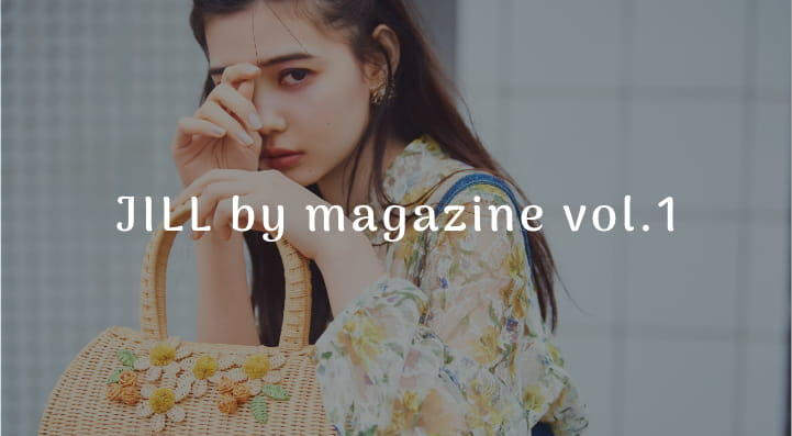 JILL by magazine vol.2 coming soon...